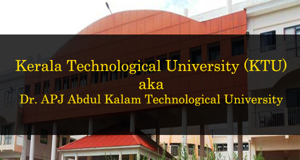 KTU APJ Abdul Kalam Technological University Admissions